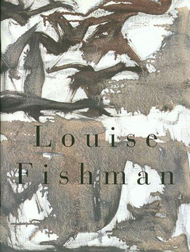 Louise Fishman Published by Cheim & Read (1998) Essay by Nathan Kernan 28 pages with 10 color plates Softcover  (Out of Print)