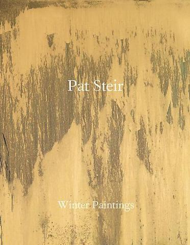 Pat Steir: Winter Paintings